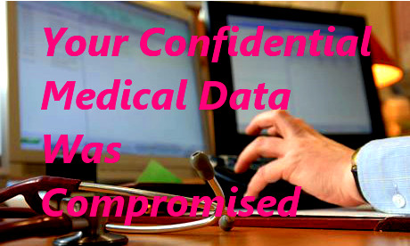 Private Medical Info Compromised